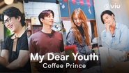 My dear youth coffee prince