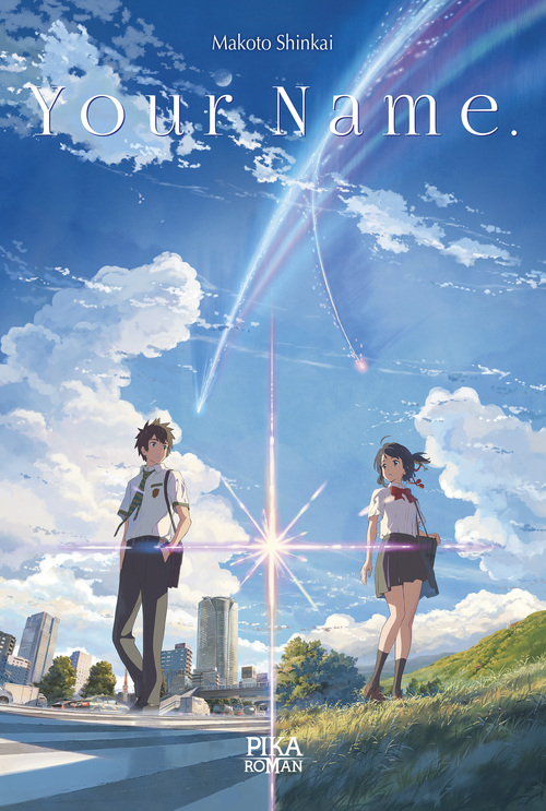 Your name. - Makoto Shinkai