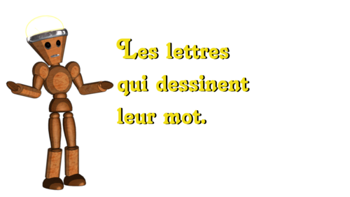 1 - Les lettres qui dessine leur mot