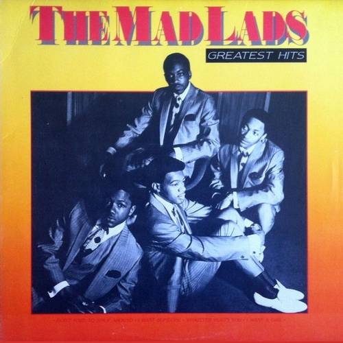 "The Mad Lads : Album "" Greatest Hits "" Collectables Records COL 5030 [ US ]"