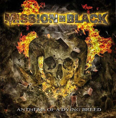 MISSION IN BLACK - Détails et extrait de l'album Anthems Of A Dying Breed
