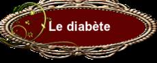 Le diabète.