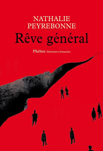 Rêve général Nathalie Peyrebonne