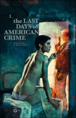 Last days of american crime T1
