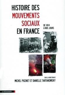 Michel Pigenet  et Danielle Tartakowsky - Histoire des mouvements sociaux en France