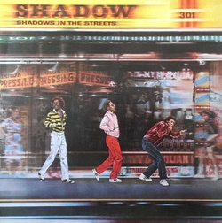 Shadow - Shadows In The Street - Complete LP