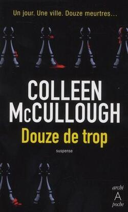 Douze De Trop - Colleen McCullough (@Archisuspense)