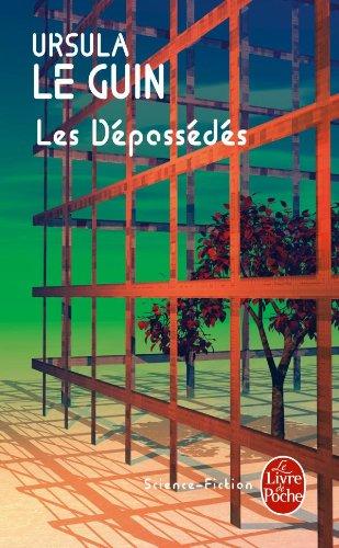 Les dépossédés - Ursula Le Guin