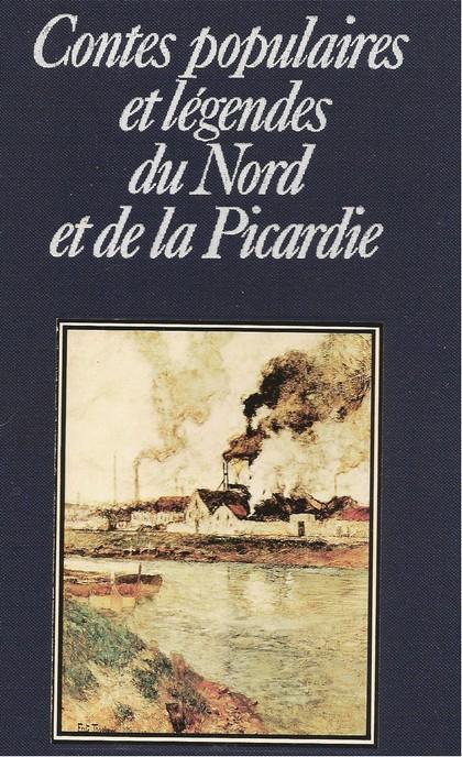 Contes populaires et légendes du Nord et de la Picardie