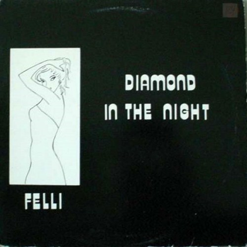 Felli - Diamond In The Night (1983)