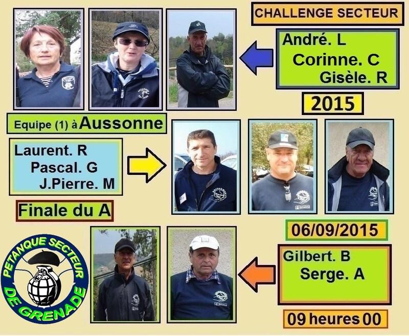 Finale du Challenge de l'Amitié Secteur 2015. Coupe du Président et Consolante