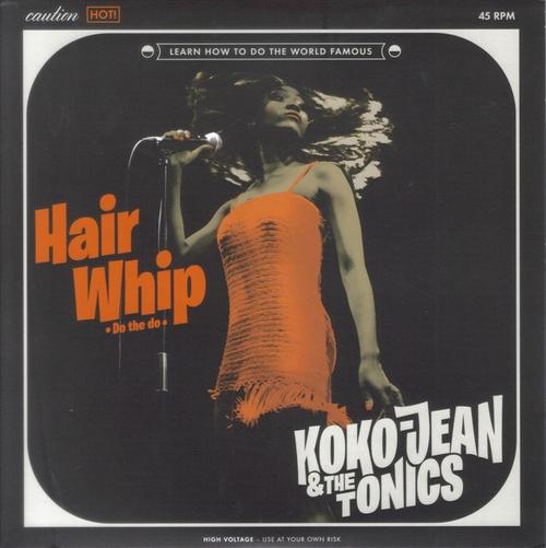 """Koko Jean & The Tonics : EP """" Hair Whip ( Do The Do ) """" Buenritmo Records BR059EP [ ES ]"""