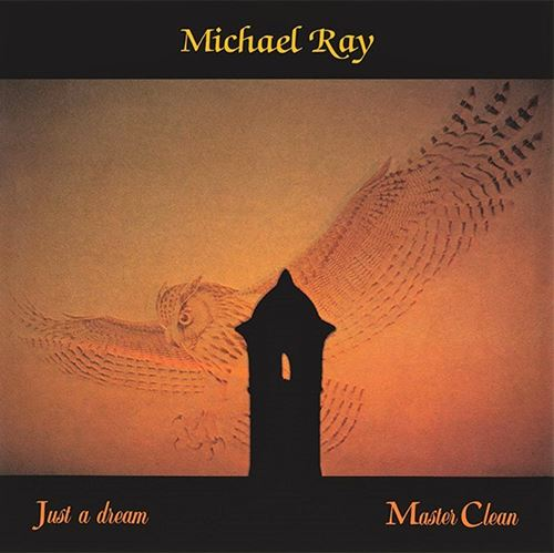 Michael Ray - Just A Dream (1984)