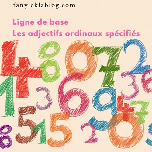 Les adjectifs ordinaux spécifiés