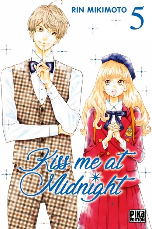 Kiss me at midnight - Tome 05 - Rin Mikimoto