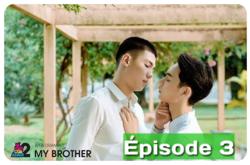 My Brother 6/12 épisodes Vostfr