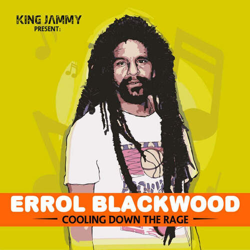 Errol Blackwood - Cooling Down the Rage (2016) [Reggae]
