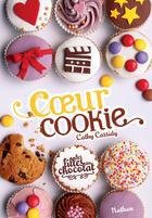 Les filles au chocolat tome 6: Cœur Cookie