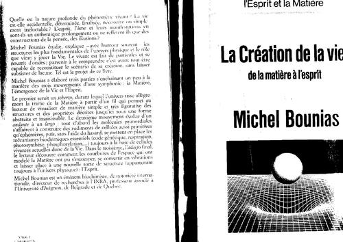 """Michel BOUNIAS """"De l'esprit a la matière"""" La création de la vie"""