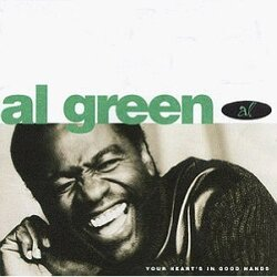 Al Green - Your Heart's In Good Hands - Complete CD