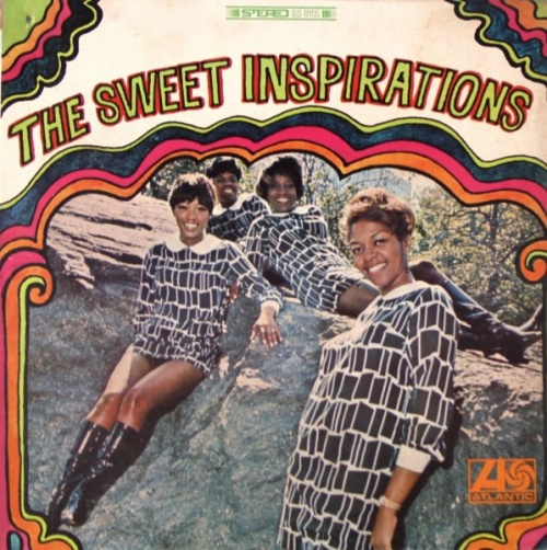 The Sweet Inspirations : Don't Let Me Lose This Dream