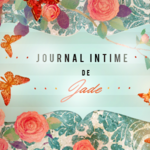 Journal intime de Jade - 06/04/2017