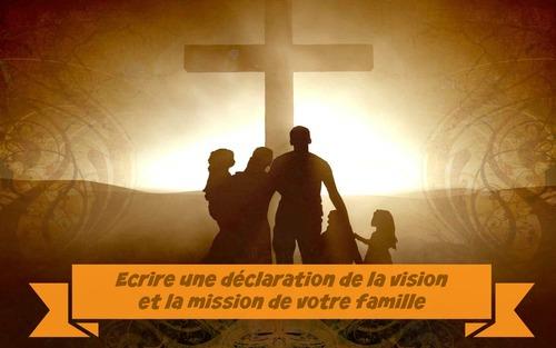 Établir la Vision/Mission de votre Famille