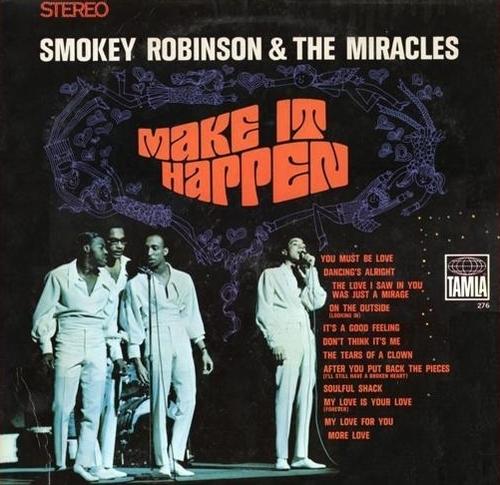 "Smokey Robinson & The Miracles : Album "" Make It Happen "" Tamla Records TS 276 [ US ]"