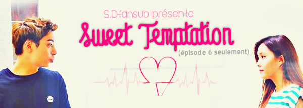 Sweet Temptation (SP)