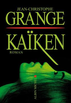 Kaïken - Jean-Christophe Grangé