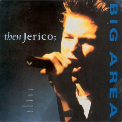 Then Jerico - Big Area - 1988