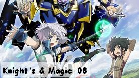 Knight's & Magic 08