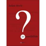 Chronique 32 possibilités de Julien Morit