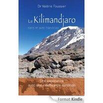 Le Kilimandjaro sans et avec handicap
