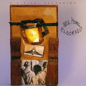Les SINGLéS # 88: Neil Young and the Restless - Eldorado EP (1989)