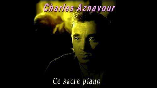 AZNAVOUR, Charles - Ce sacré piano (1958)  (Chansons françaises)