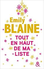 Chronique Tout en haut de ma liste d'Émilie Blaine