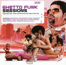 V.A. - Ghetto Funk Sessions - Complete CD