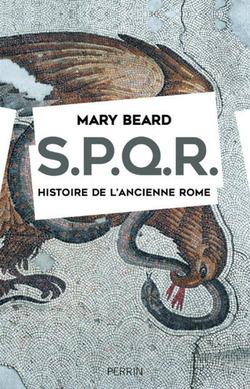 S.P.Q.R. Histoire de l'ancienne Rome - Mary Beard