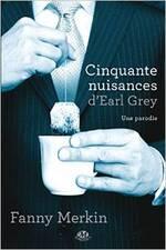 50 Nuissances d'Earl Grey