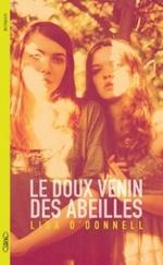 LE DOUX VENIN DES ABEILLES de Lisa O'Donnell