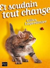 LEGARDINIER Gilles – Et soudain tout change