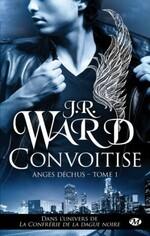 Chronique Anges déchus tome 1 de J.R.Ward