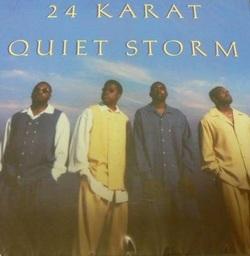 24 KARAT - QUIET STORM (EP 1996)