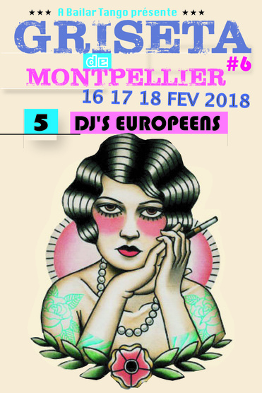next edition//GRISETA de Montpellier #6 V.16 au D.18 FEBRARY 2018 //