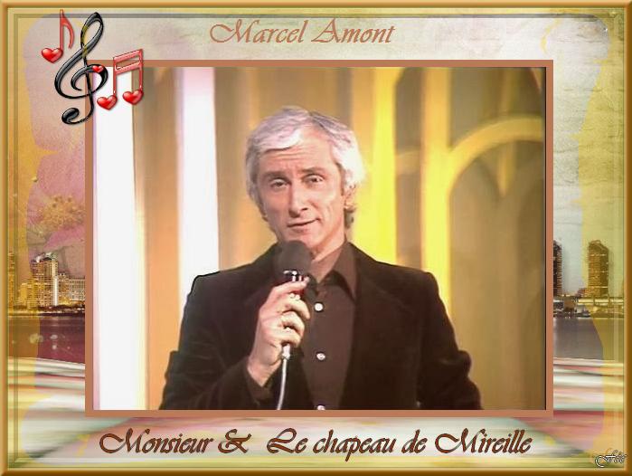 """Marcel Amont """"Monsieur"""" & Dans mon coeur & Le chapeau de Mireille"""