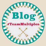 Blog #TeamMultiples