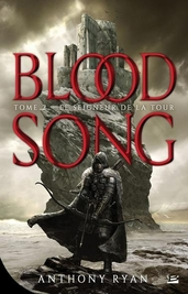 Blood Song T2; Le seigneur de la Tour - Anthony Ryan