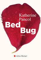 Bed Bug - Katherine Pancol -