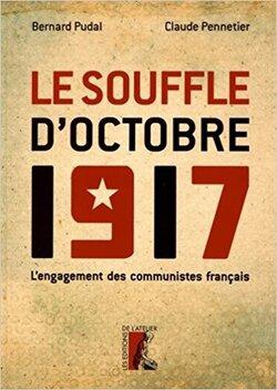 Le souffle d'octobre 1917.  L'engagement des communistes français
